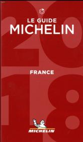 Vente livre :  Guide michelin france 2018  - Collectif Michelin