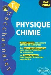 Physique-chimie ; enseignement obligatoire et de spécialité ; sujets 2003 et résumé de cours (Bac 2004) - Intérieur - Format classique