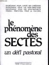 Phenomene Des Sectes Un Defi Pastoral - Couverture - Format classique