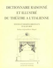 Dictionnaire Raisonne Et Illustre Du Theatre A L'Italienne - Intérieur - Format classique