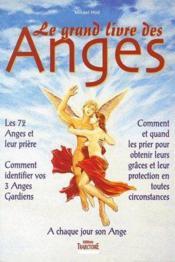 Le grand livre des anges ; à chaque jour son ange - Couverture - Format classique