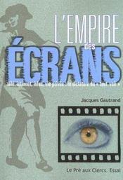 L'Empire Des Ecrans - Intérieur - Format classique