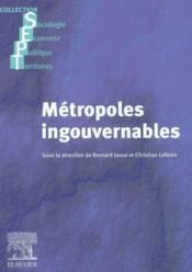 Metropoles Ingouvernables ; Les Villes Europeennes Entre Globalisation Et Decentralisation ; Coll. Sept - Couverture - Format classique