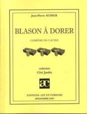 Blason à dorer - Couverture - Format classique
