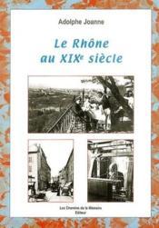 Le Rhône au XIX siècle - Couverture - Format classique