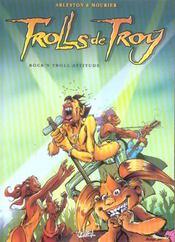 Trolls de Troy t.8 ; rock'n troll attitude - Intérieur - Format classique