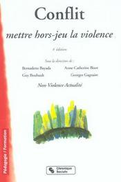Conflit, Mettre Hors Jeu La Violence 4e Edition - Intérieur - Format classique