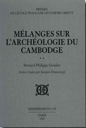 Mélanges sur l'archéologie du Cambodge - Intérieur - Format classique