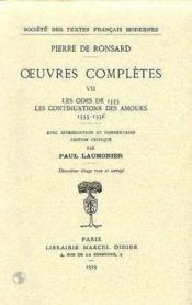 Tome Vii - Les Odes (1555), Les Continuations Des Amours (1555-1556) - Couverture - Format classique