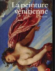 La peinture vénitienne - Couverture - Format classique