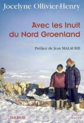 Avec Les Inuits Du Nord-Groenland : Entretiens Avec Cypris Kophides - Couverture - Format classique