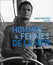 Hommes et femmes de la mer – Maud Fontenoy – ACHETER OCCASION – 02/10/2010
