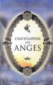 Vente livre :  L'encyclopédie des anges  - Richard Webster