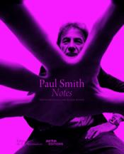 Vente livre :  Paul Smith ; notes  - Olivier Wicker