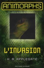 Animorphs t.1 ; l'invasion - Couverture - Format classique