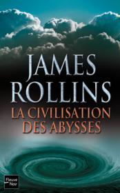 La civilisation des abysses - Couverture - Format classique