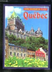 Guide Souvenirs De Quebec. Texte Anglais Francais. - Couverture - Format classique