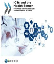 ICTs and the Health Sector ; toward smarter health and wellness models - Couverture - Format classique