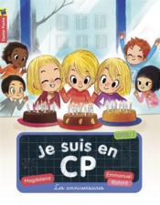 Je suis en CP t.10 ; les anniversaires - Couverture - Format classique
