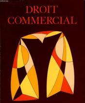Droit Commercial - Lycees Techniques - Formation Continue - Couverture - Format classique