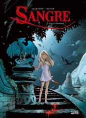 Vente  Sangre T.1 ; Sangre la survivante  - Christophe Arleston - Adrien Floch - Claude Guth - Scotch Arleston