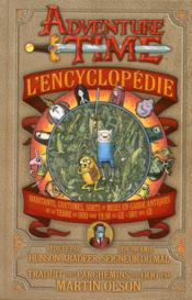 Vente livre :  L'encyclopédie Adventure Time  - Martin Olson