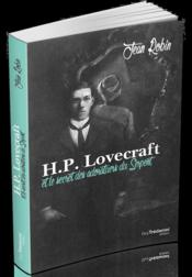 Vente livre :  H. P. Lovecraft et le secret des adorateurs du serpent  - Jean Robin