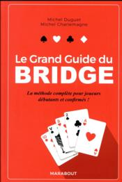 Vente livre :  Le grand guide du bridge (édition 2018)  - Michel Charlemagne