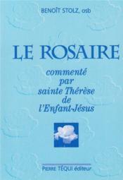Le rosaire commenté par sainte Thérèse de l'Enfant-Jésus - Couverture - Format classique