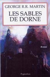 Le trône de fer T.11 ; les sables de Dorne - Couverture - Format classique