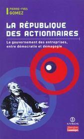 La Republique Des Actionnaires - Intérieur - Format classique
