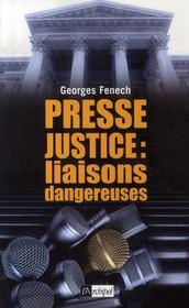 Presse, justice ; liaisons dangereuses - Intérieur - Format classique