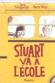 Stuart Va A L'Ecole - Couverture - Format classique