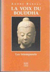 La Voix Du Bouddha - Intérieur - Format classique