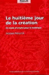 Le Huitieme Jour De La Creation 3e Edition - Couverture - Format classique