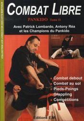 Combat libre ; pankido t.2 - Intérieur - Format classique