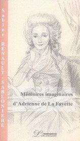 Memoires Imaginaires D'Adrienne De La Fayette - Intérieur - Format classique