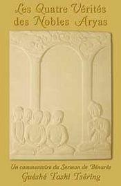 Les Quatre Verites Des Nobles Aryas - Intérieur - Format classique