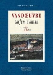 Vandoeuvre parfum d'antan - Couverture - Format classique