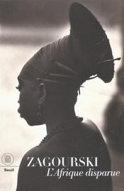 Zagourski ; L'Afrique Disparue - Intérieur - Format classique