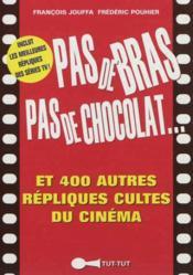 Pas de bras pas de chocolat... - Couverture - Format classique