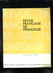 Revue Francaise De Pedagogie N° 19 Avril Mai Juin 1972. - Couverture - Format classique