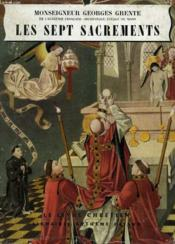 Les Sept Sacrements. Le Livre Chretien N°2. - Couverture - Format classique