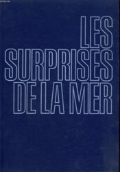 Les Surprises De La Mer. - Couverture - Format classique