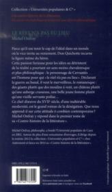 Une contre histoire de la littérature t.1 ; le réel n'a pas eu lieu ; le principe de Don Quichotte - 4ème de couverture - Format classique