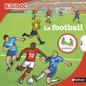 Vente livre :  Le football  - Jean-Michel Billioud