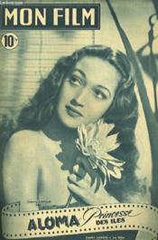 Mon Film N° 99 - Aloma Princesse Des Iles - Couverture - Format classique