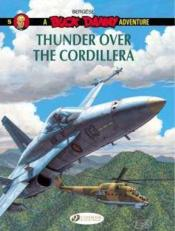A Buck Danny adventure T.5 ; thunder over the Cordillera  - Francis Bergèse - Francis Bergese
