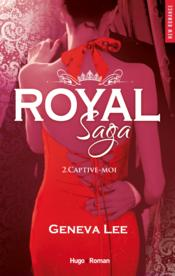 Vente  Royal, saison 2 ; captive-moi  - Geneva Lee