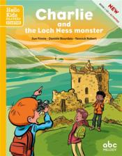 Vente livre :  Charlie and the Loch Ness monster  - Daniele Bourdais/Sue - Yannick Robert - Sue Finnie - Daniele Bourdais